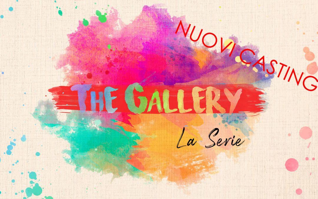 Casting di The Gallery in arrivo | Ecco la seconda stagione